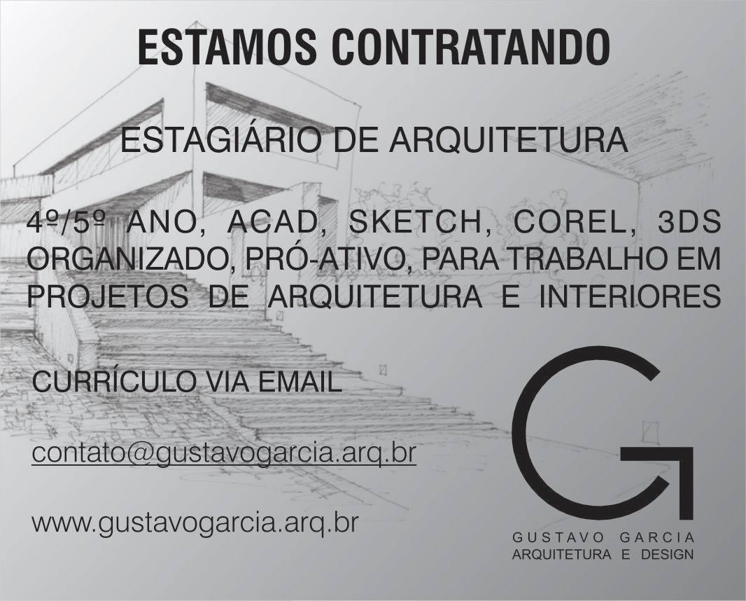 Vaga de estágio de arquitetura na Gustavo Garcia Arquitetura e Design